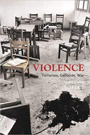 Wolfgang Sofsky - Violence