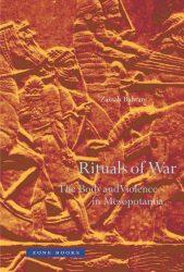 Zainab Bahrani - Rituals of War