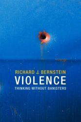 Richard Bernstein - Violence